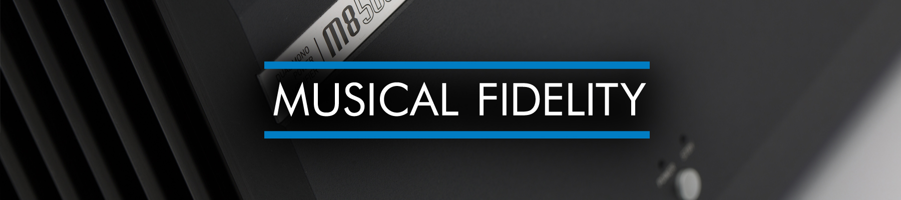 Musical Fidelity Available Exclusively In The Uk Through Henley Audio
